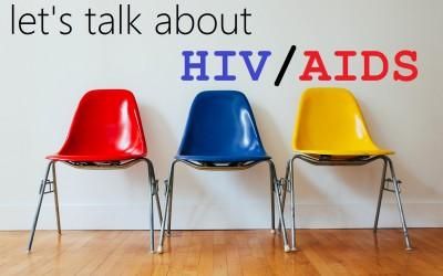 Let's Talk About HIV/AIDS